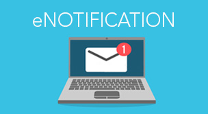 Stay Informed with eNotifications